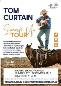 Tom Curtain - Katherine Outback Experience Speak Up Tour @ Monto Showgrounds  | Monto | Queensland | Australia